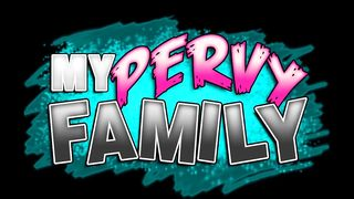 My Perv Family HD 720p
