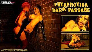 Lesbian beauties having futa sex in a dark passage
